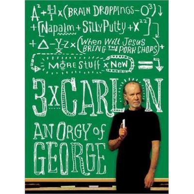3 x Carlin: An Orgy of George - George Carlin