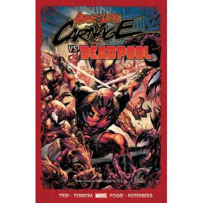 Absolute Carnage Vs. Deadpool - Frank Tieri