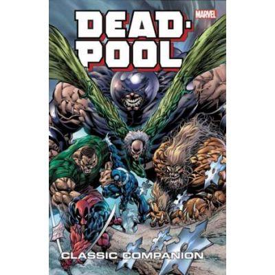Deadpool Classic Companion Vol. 2 - Rob Rodi, Brian Reed, Jeph Loeb