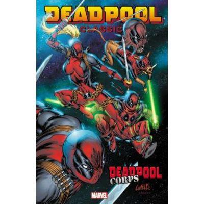 Deadpool Classic Volume 12: Deadpool Corps - Rob Liefeld