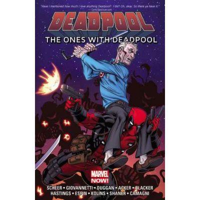 Deadpool: The Ones With Deadpool - Gerry Duggan, Paul Scheer, Nick Giovannetti