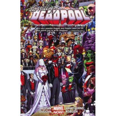 Deadpool Volume 5: Wedding Of Deadpool - Fabian Nicieza, Brian Posehn, Gerry Duggan