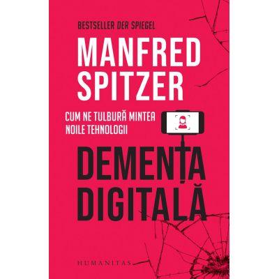 Dementa digitala - Manfred Spitzer
