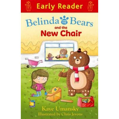 Early Reader: Belinda and the Bears and the New Chair - Kaye Umansky