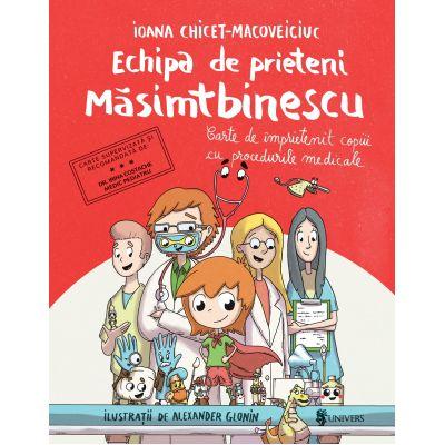 Echipa de prieteni Masimtbinescu - Ioana Chicet-Macoveiciuc