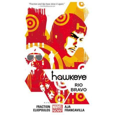 Hawkeye Volume 4: Rio Bravo - Matt Fraction