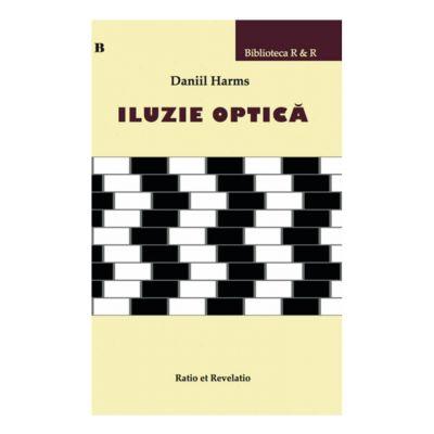 Iluzie optica - Daniil Harms
