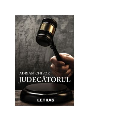 Judecatorul - Adrian Chifor