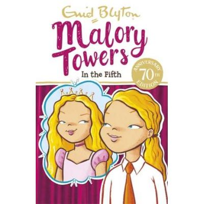 Malory Towers: In the Fifth - Enid Blyton
