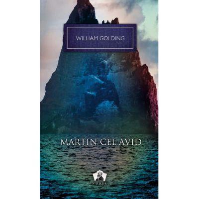 Martin cel avid - Colectia Nobel - William Golding