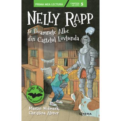 Nelly Rapp si Doamnele Albe din Castelul Lovlunda. Campion la citit (nivelul 5) - Martin Widmark, Christina Alvner