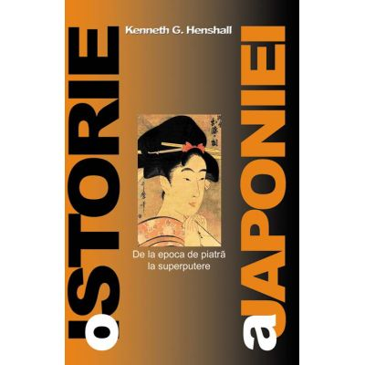 O istorie a Japoniei - Kenneth G. Henshall