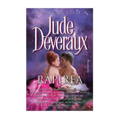 Rapirea - Jude Deveraux, Ed. Miron