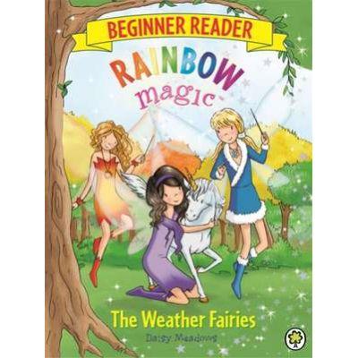Rainbow Magic Beginner Reader: The Weather Fairies - Daisy Meadows