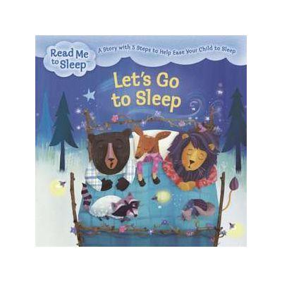 Read Me to Sleep: Let's Go to Sleep - Maisie Reade
