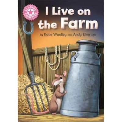Reading Champion: I Live on the Farm - Katie Woolley