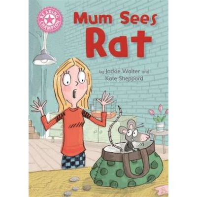 Reading Champion: Mum Sees Rat - Jackie Walter