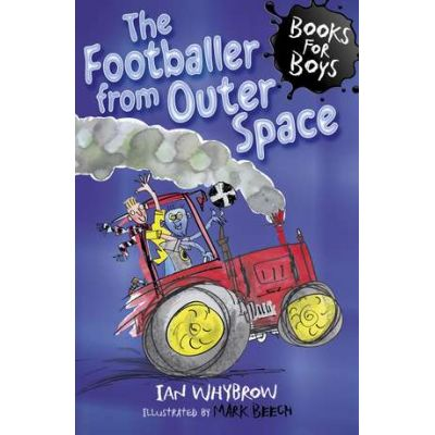 The Footballer from Outer Space - Ian Whybrow