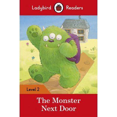 The Monster Next Door. Ladybird Readers Level 2