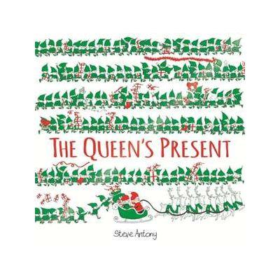 The Queen's Present - Steve Antony