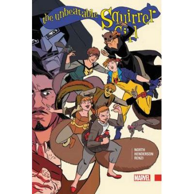 The Unbeatable Squirrel Girl Vol. 3 - Ryan North, Will Murray