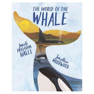 The World of the Whale - Smriti Prasadam-Halls