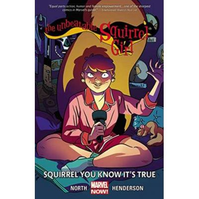 Unbeatable Squirrel Girl, The Volume 2: Squirrel You Know It's True - Ryan North
