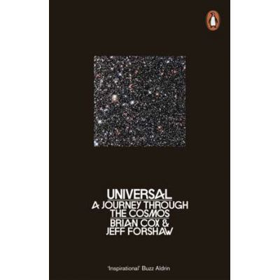 Universal: A Journey Through the Cosmos - Brian Cox, Jeff Forshaw