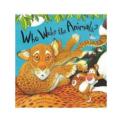 Who Woke the Animals? - David Conway