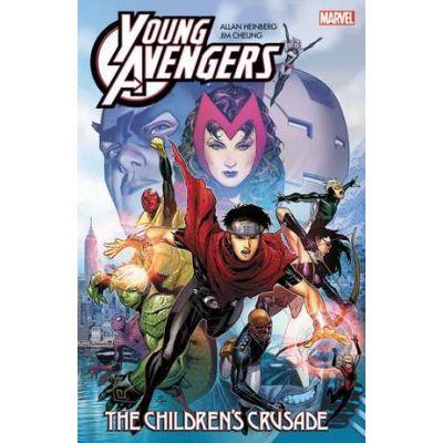 Young Avengers By Allan Heinberg & Jim Cheung: The Children's Crusade - Allan Heinberg