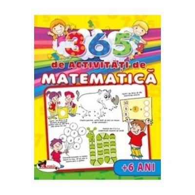 365 de activitati de matematica +6 ani - Lata Seth, Anuj Chawla