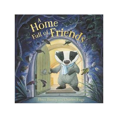 A Home Full of Friends - Peter Bently
