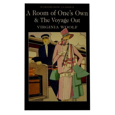 A Room Of One'S Own & The Voyage Out - Virginia Woolf