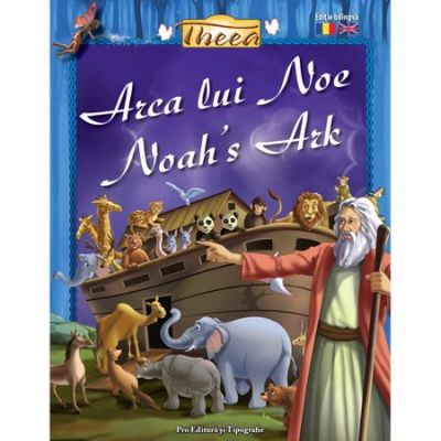 Arca lui Noe/Noah's Ark - Tanya Luther Agarwal