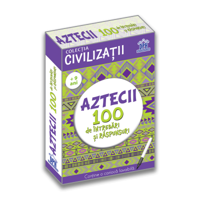 Aztecii. 100 de intrebari si raspunsuri - Gabriela Girmacea