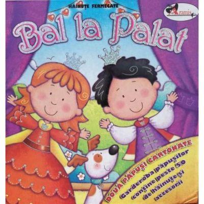 Bal la palat (povestea, doua papusi cartonate si o garderoba cu peste 50 de hainute si accesorii)