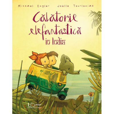 Calatorie elefantastica in India - Joëlle Tourlonias, Michael Engler