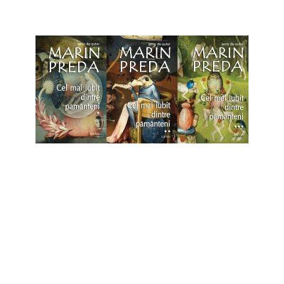 Cel mai iubit dintre pamanteni (3 volume) - Marin Preda