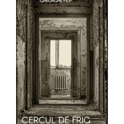 Cercul de frig - Gheorghe Filip