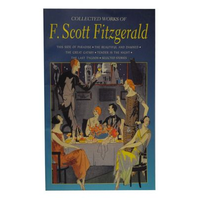 Collected Works - F. Scott Fitzgerald