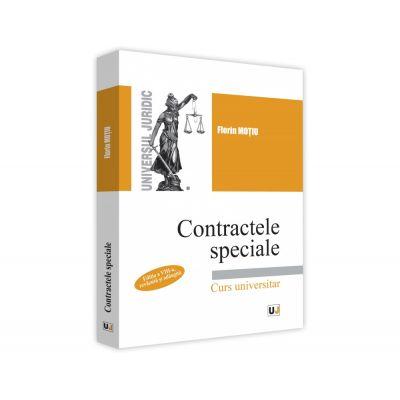 Contractele speciale. Editia a VIII-a, revazuta si adaugita. Curs universitar - Florin Motiu