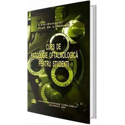 Curs de patologie oftalmologica pentru studenti - L. Voinea