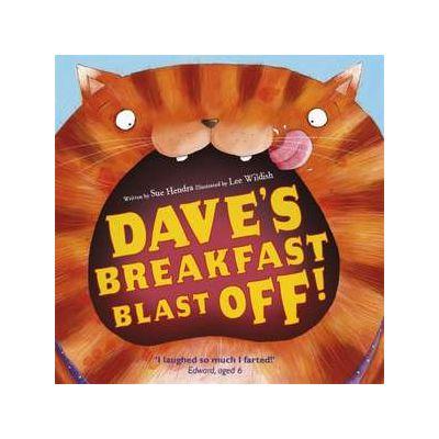 Dave's Breakfast Blast Off! - Sue Hendra
