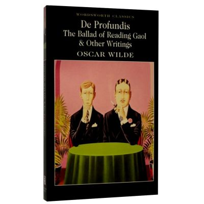 De Profundis, The Ballad of Reading Gaol & Others - Oscar Wilde