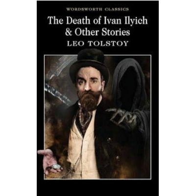 Death of Ivan Ilyich & Other Stories - Leo Tolstoy