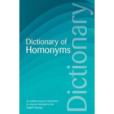 Dictionary of Homonyms - David Rothwell
