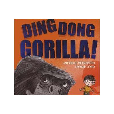 Ding Dong Gorilla - Michelle Robinson