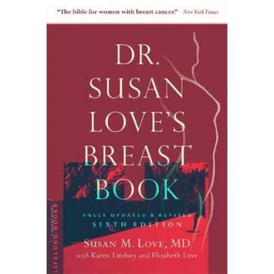Dr. Susan Love's Breast Book - Susan M. Love, Karen Lindsey, Elizabeth Love