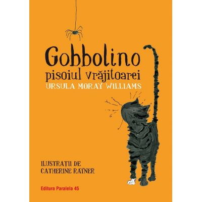 Gobbolino, pisoiul vrajitoarei - Ursula Moray Williams
