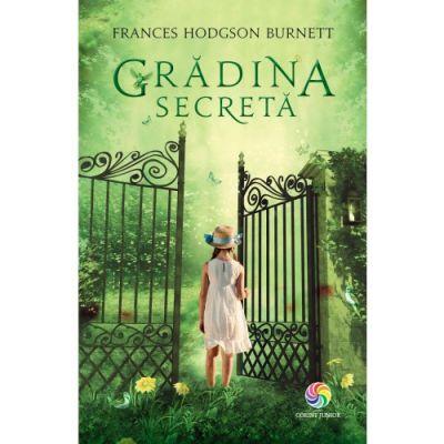 Gradina secreta - Frances Hodgson Burnett